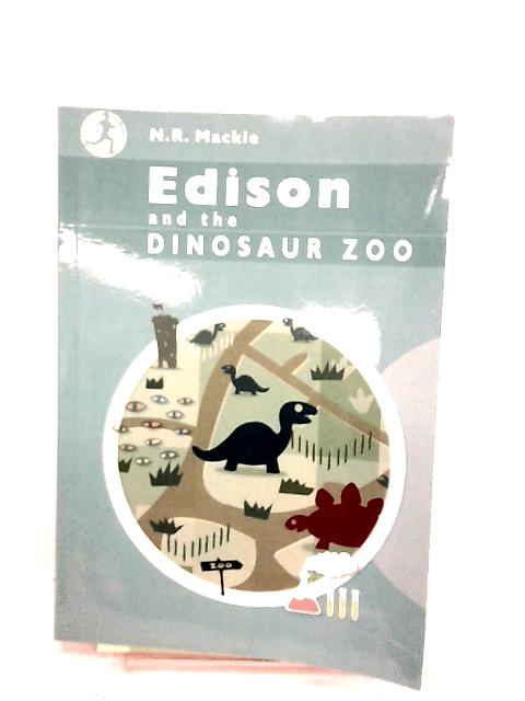 Edison and the Dinosaur Museum By N r mackie