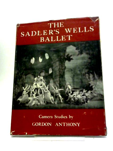 The Sadlers Wells Ballet. by Gordon Anthony
