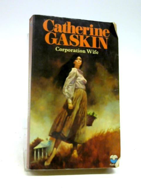 Corporation wife by Gaskin, Catherine