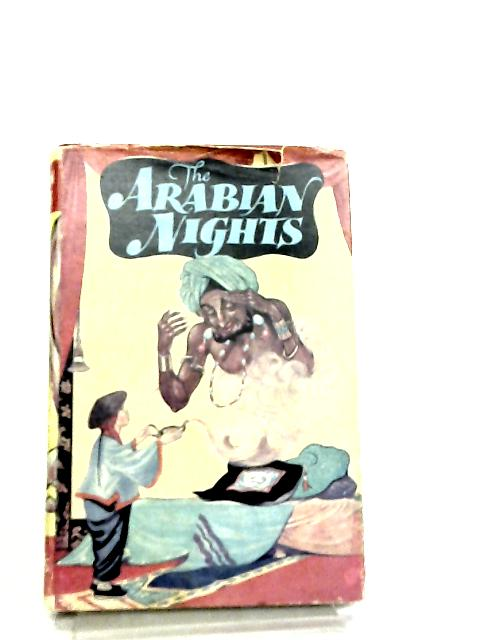 Arabian Nights, A Selection of Tales by Unknown