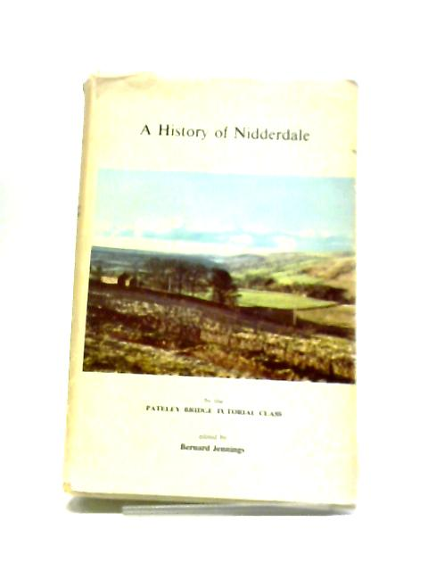 A History of Nidderdale by Pateley Bridge Tutorial Class