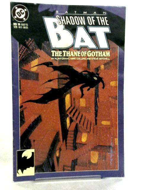 Batman, Shadow Of The Bat No 10 March 1993 by Alan Grant et al