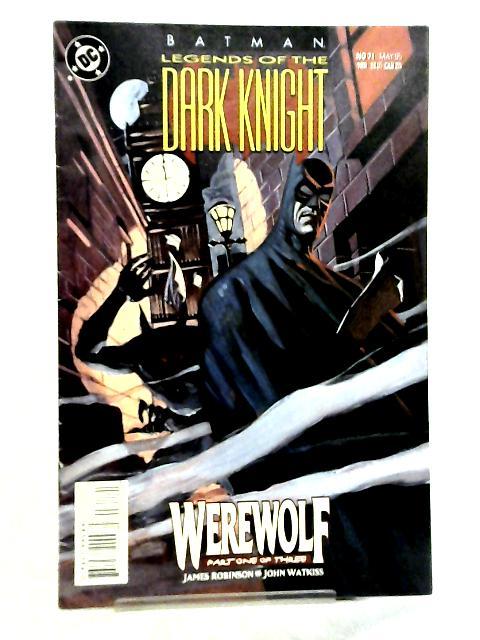 Batman, Legends of the Dark Knight #71 May 1995 By James Robinson et al