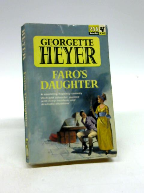 Faro's Daughter by Heyer, Georgette