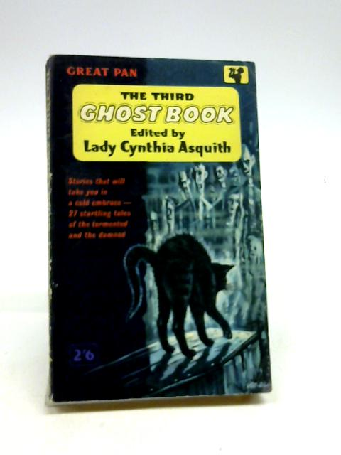 The Third Ghost Book by Asquith, C (Ed.)