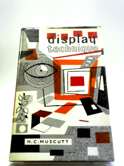 Display Technique by H C Muscutt