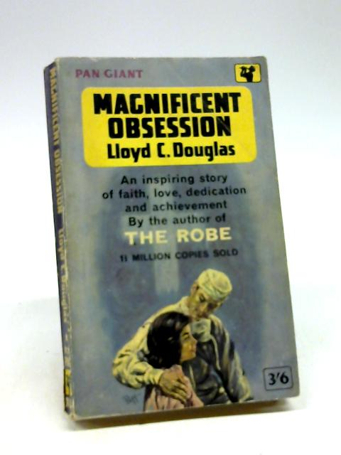 Magnificent Obsession by Lloyd C. Douglas