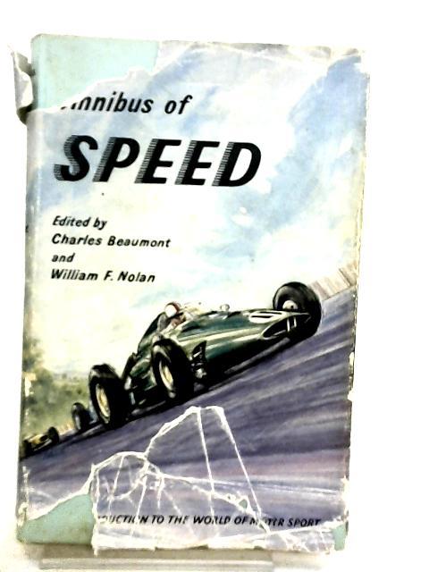 Omnibus of Speed by Beaumont C.; Nolan W. F.