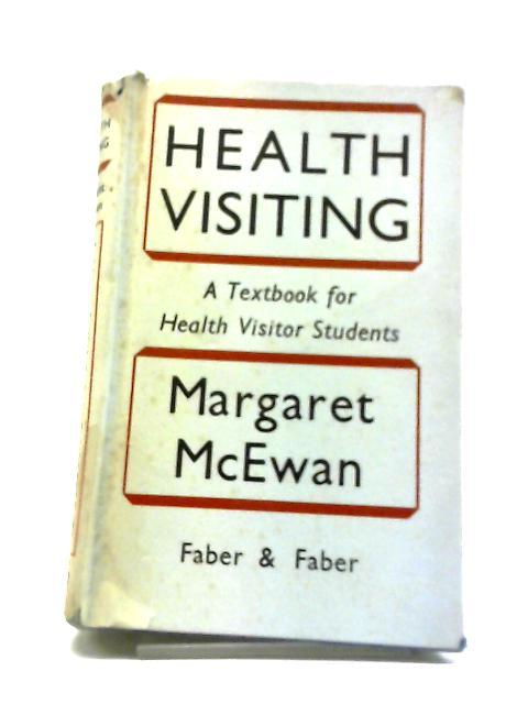 Health Visiting by Margaret McEwan