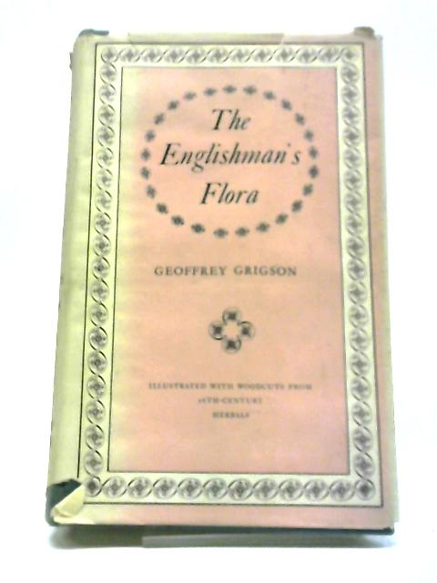 The Englishman's Flora. by Geoffrey Grigson