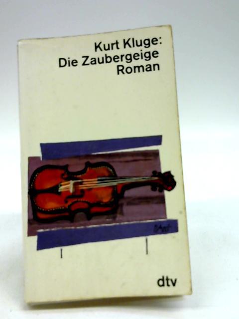 Die Zaubergeige by Kluge, Kurt