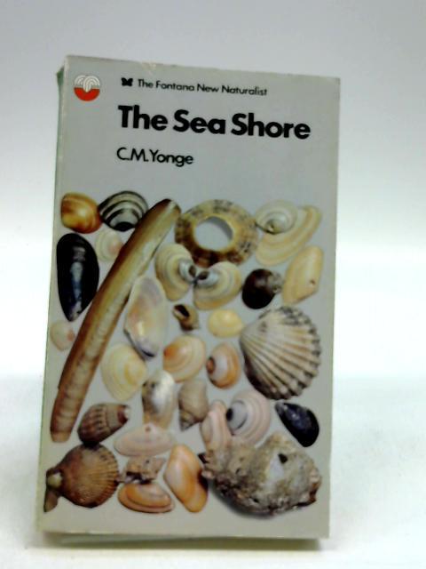 The Sea Shore by C M YONGE