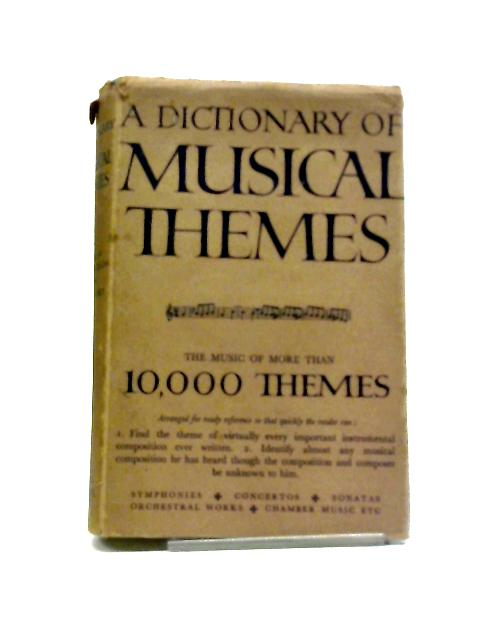 A Dictionary of Musical Themes by Harold Barlow