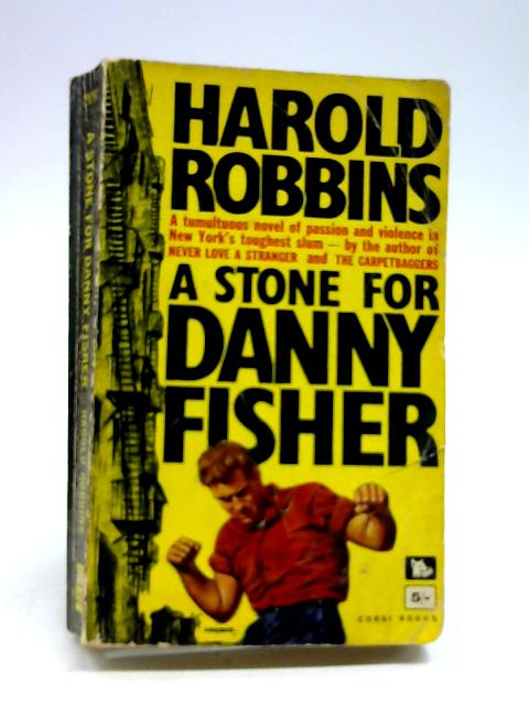 A Stone for Danny Fisher by Robbins, Harold