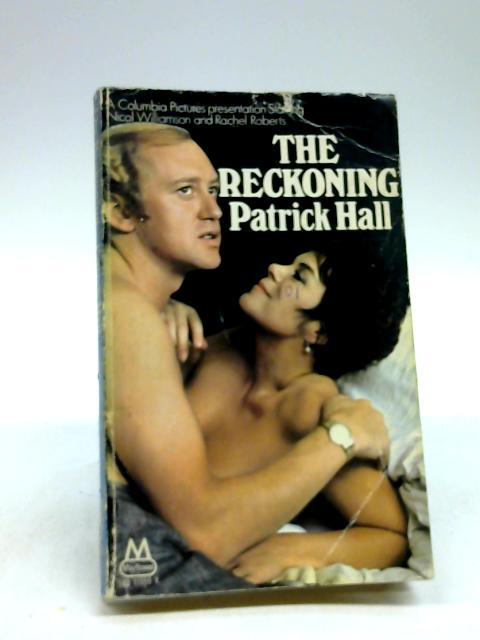 Reckoning by Hall, Patrick