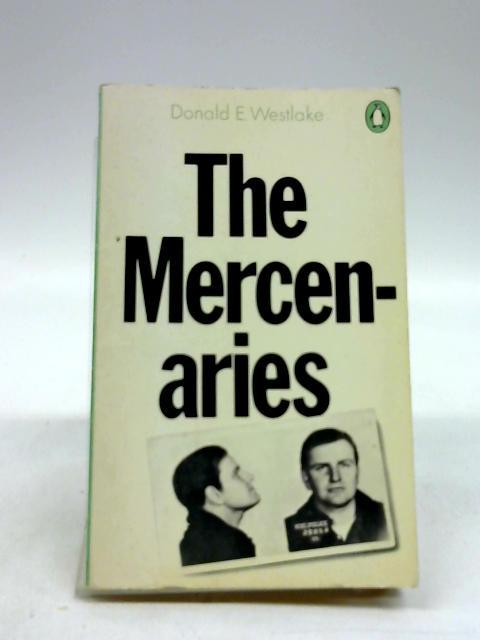 The Mercenaries by Westlake, Donald E.
