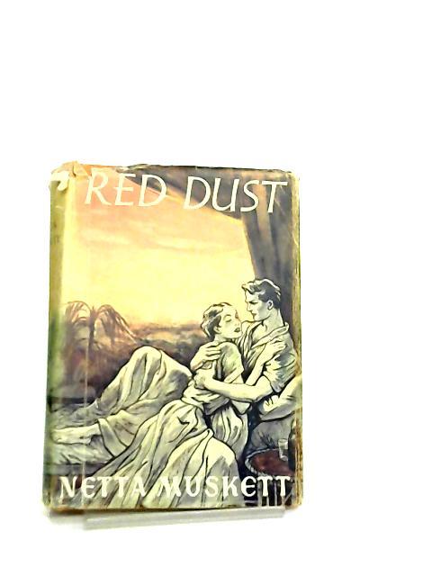Red Dust by Netta Muskett