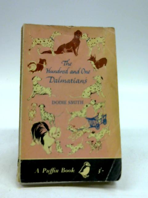 The Hundred and One Dalmatians by Smith, Dodie Illustrated by Janet and Anne Grahame