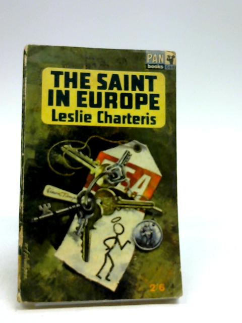 The Saint in Europe by Leslie Charteris