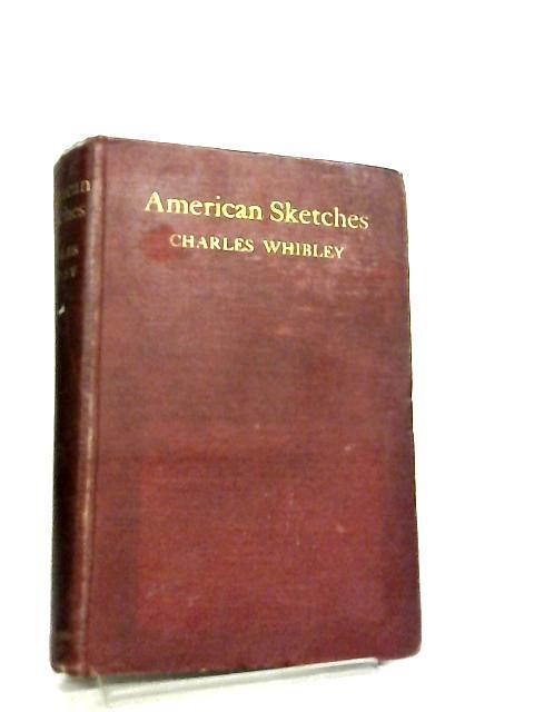 American Sketches by Charles hibley