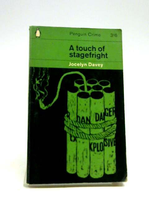 A Touch Of Stagefright by Jocelyn Davey