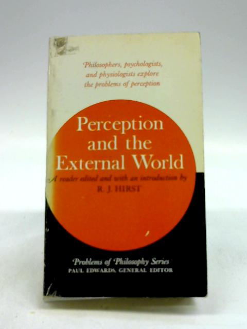 Perception and the External World by Hirst, R. j
