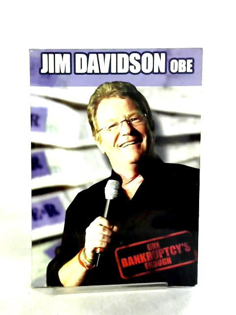 Jim Davidson, OBE, One Bankruptcy's Enough by Jim Davidson