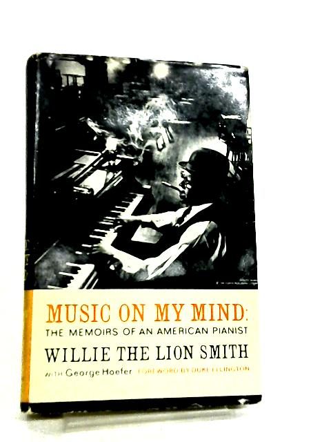 Music on my Mind by Willie the Lion Smith