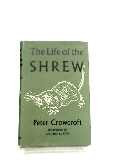 The Life of the Shrew by Peter Crowcroft