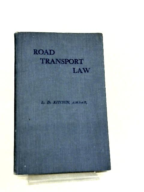 Road Transport Law by Leslie Deans Kitchin