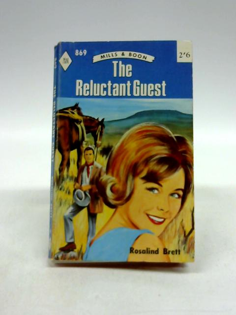 The Reluctant Guest by Rosalind Brett