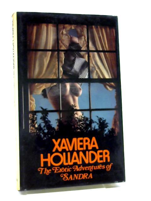 The Erotic Adventures of Sandra By Xaviera Hollander
