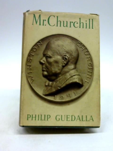 Mr. churchill a portrait by Philip Guedalla