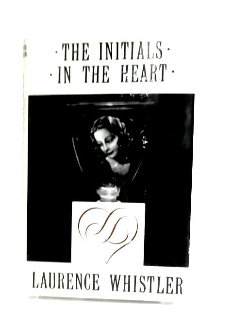 The Intials In the Heart by Laurence Whistler