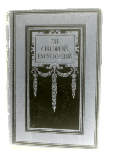 The Childrens Encyclopedia - Volume V by Arthur Mee