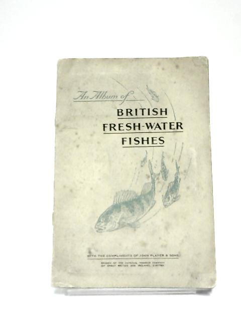 Complete Album of John Player Cards British Freshwater Fishes by Anon