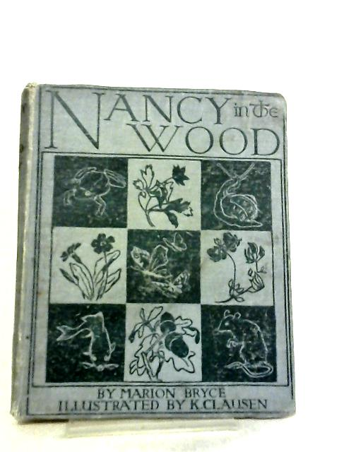 Nancy in the Wood by Marion Bryce