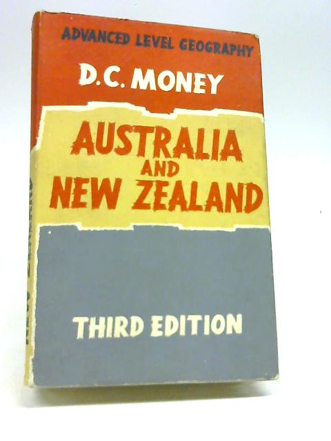 Australia and New Zealand (Advanced Level geographies book 1) by Money, D. C