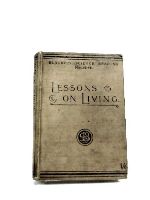 Lessons on Living by H. Rowland Wakefield,