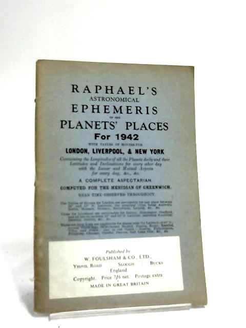 Raphael Astronomical Ephemeris for 1942 by Anon