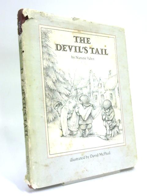 The Devil's Tail: Based on an Old French Legend By Nanine Valen