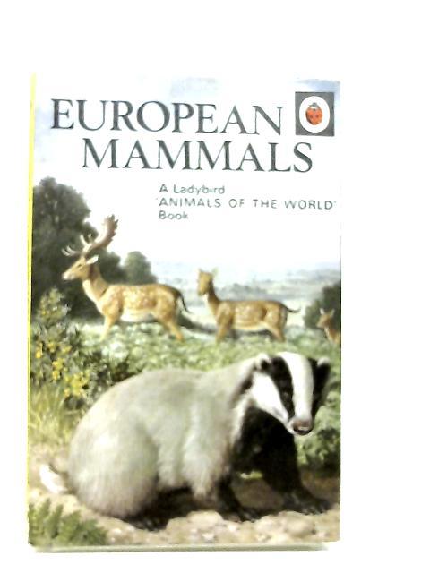 European Mammals by Leigh-Pemberton, John
