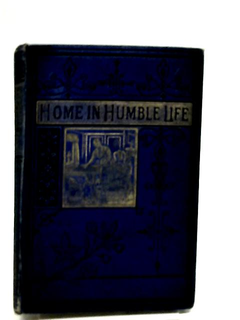 Home in Humble Life by Unknown