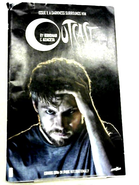 Outcast, Issue #1, Photo Cover By Robert Kirkman et al