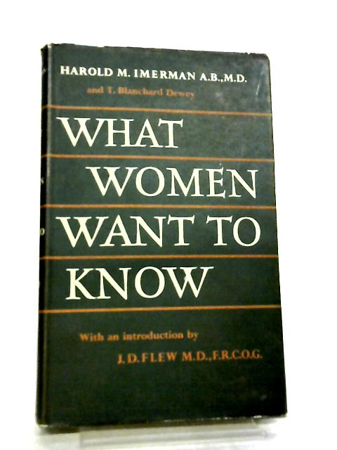 What Women Want to Know by Harold M. Imerman