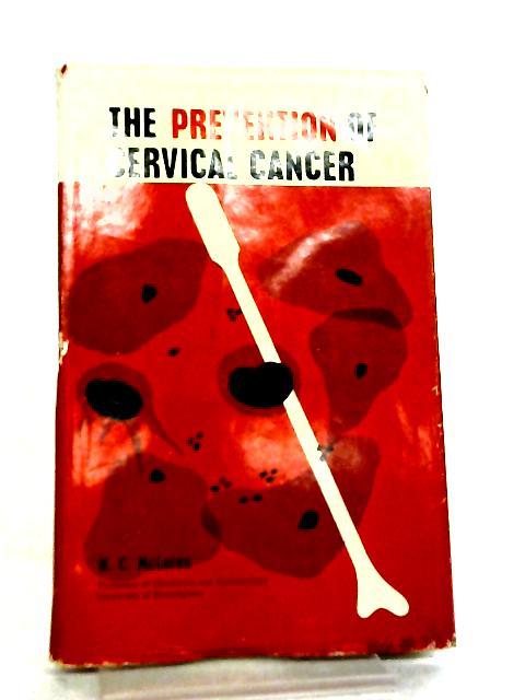 The Prevention of Cervical Cancer by Hugh C. McLaren