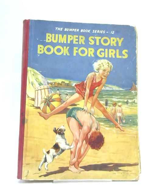 Bumper Story Book for Girls by Anon