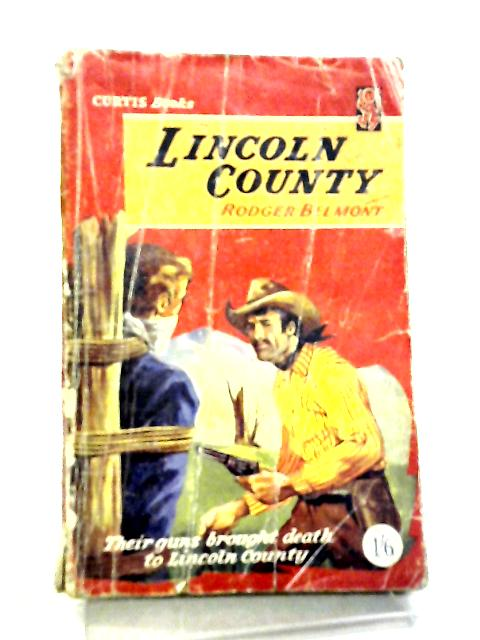 Lincoln County By Rodger Belmont