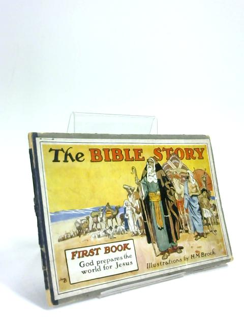 The Bible Story: fourth book: how the world first heard of Jesus. by Uncle Raymond
