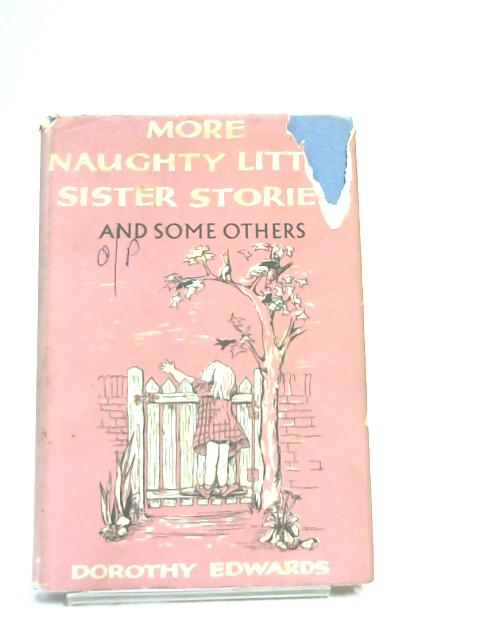 More Naughty Little Sister Stories by Dorothy Edwards